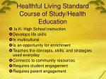 healthful living standard course of study health education