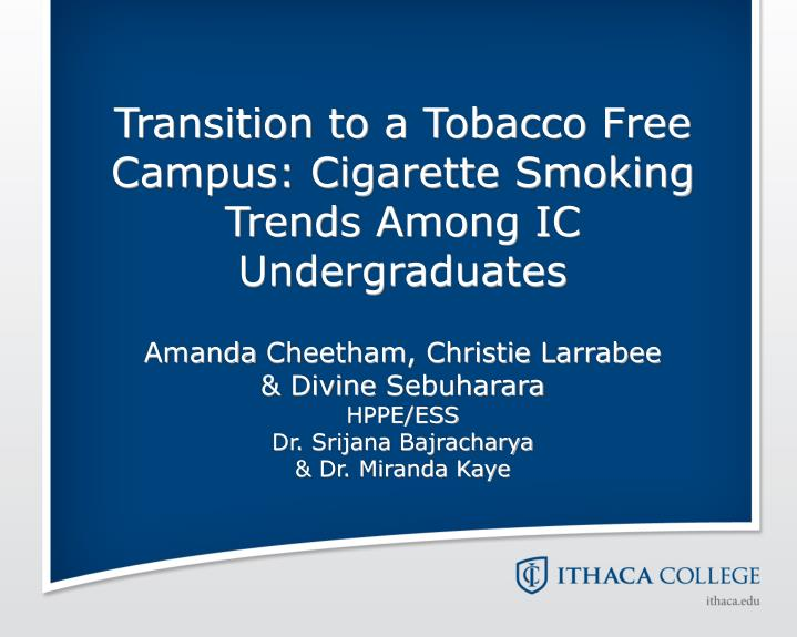Transition to a Tobacco Free Campus: Cigarette Smoking Trends Among IC Undergraduates