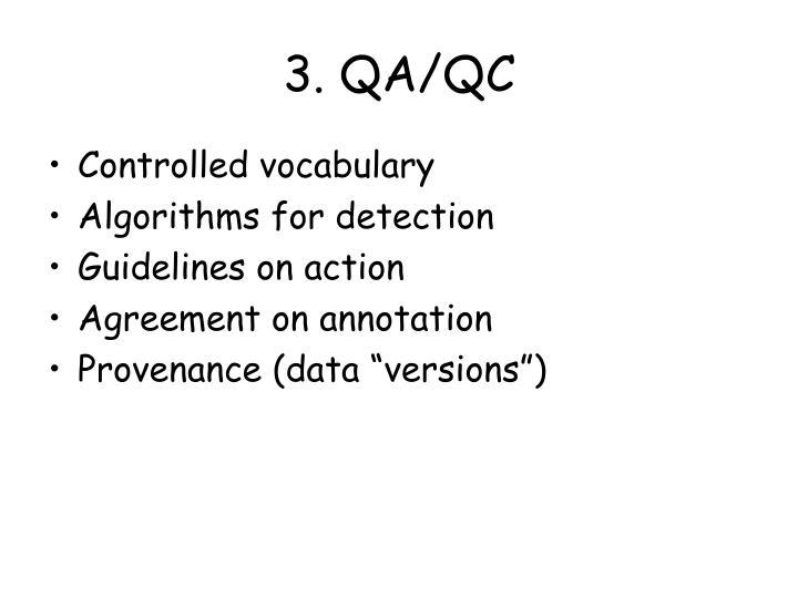3. QA/QC