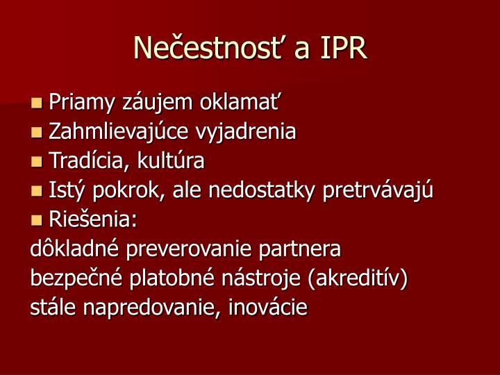 Nečestnosť a IPR
