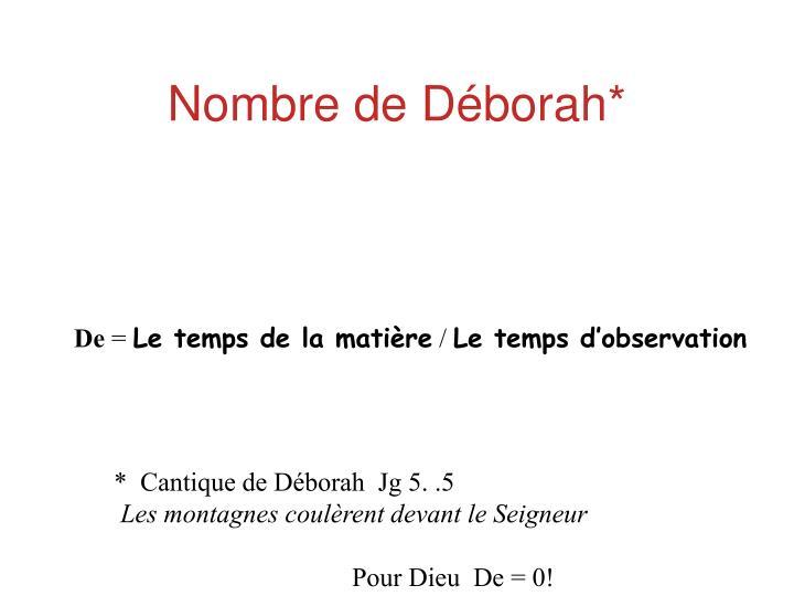 Nombre de Déborah*
