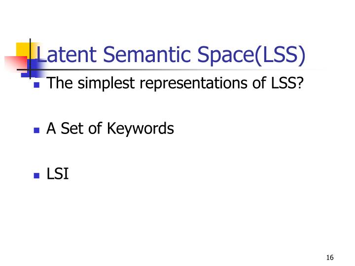 Latent Semantic Space(LSS)