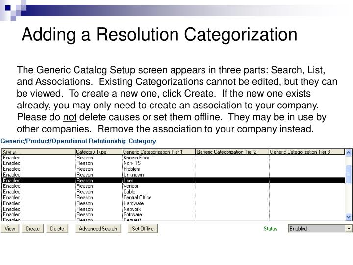 Adding a Resolution Categorization
