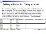 adding a resolution categorization1