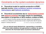 constraints on the system evolution dynamics