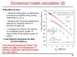 dynamical model calculation 2