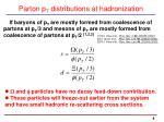 parton p t distributions at hadronization