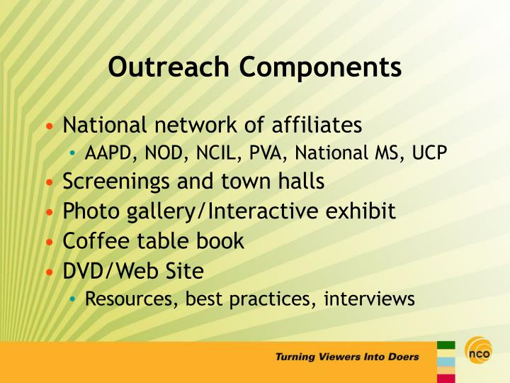 Outreach components