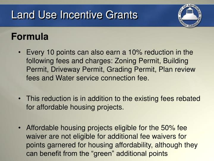 Land Use Incentive Grants