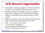 atm research opportunities