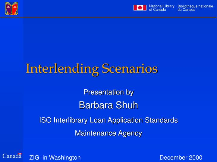 Interlending scenarios