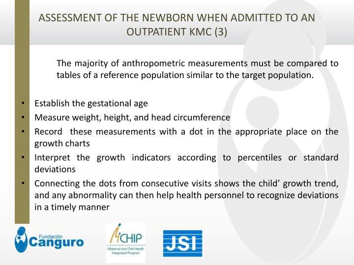 ASSESSMENT OF THE NEWBORN WHEN ADMITTED TO AN OUTPATIENT KMC (3)