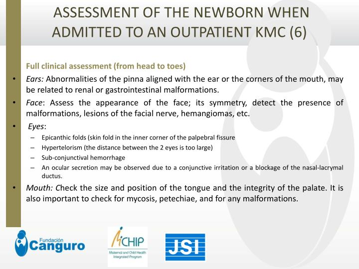 ASSESSMENT OF THE NEWBORN WHEN ADMITTED TO AN OUTPATIENT KMC (6)