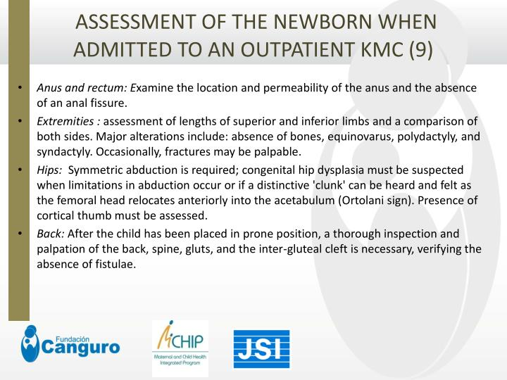 ASSESSMENT OF THE NEWBORN WHEN ADMITTED TO AN OUTPATIENT KMC (9)