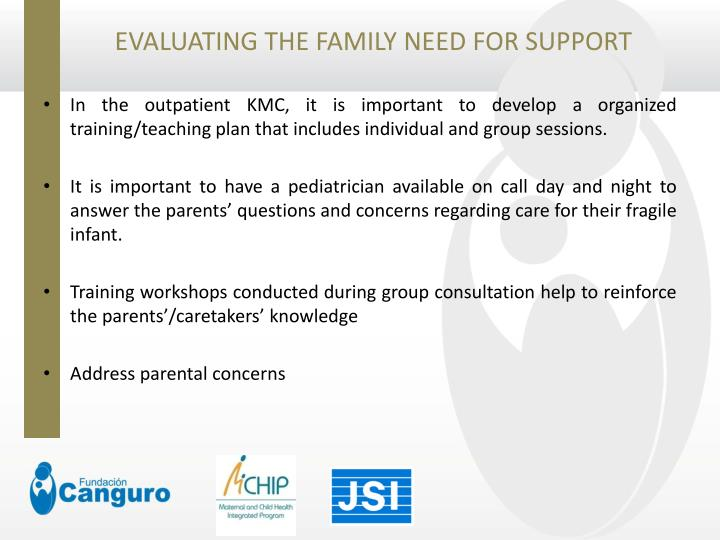EVALUATING THE FAMILY NEED FOR SUPPORT