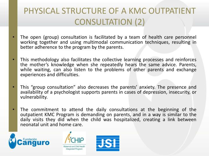 PHYSICAL STRUCTURE OF A KMC OUTPATIENT CONSULTATION