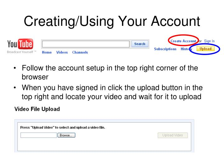 Creating/Using Your Account