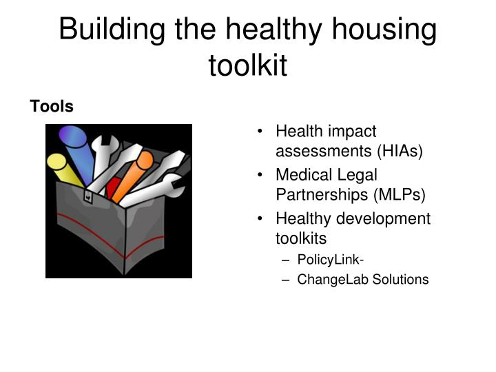 Building the healthy housing toolkit