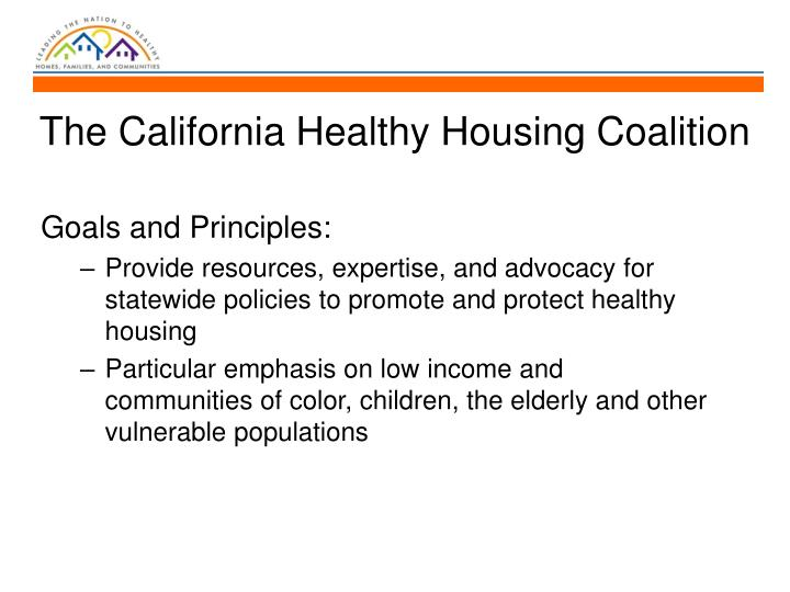 The California Healthy Housing Coalition