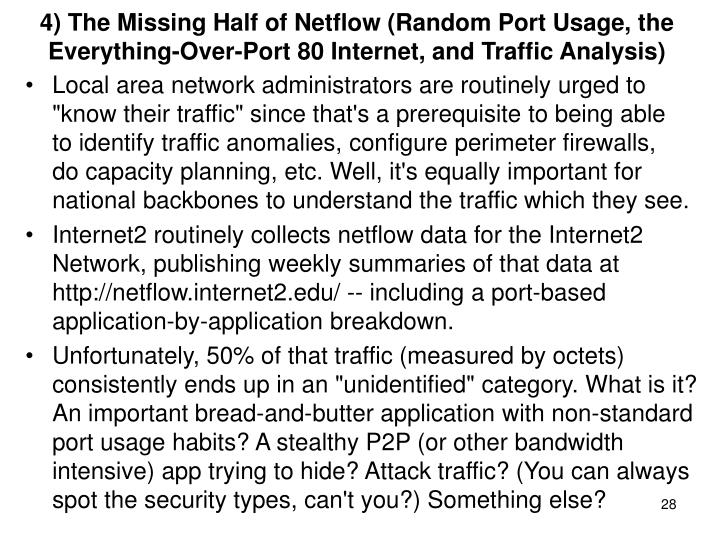 4) The Missing Half of Netflow (Random Port Usage, the Everything-Over-Port 80 Internet, and Traffic Analysis)