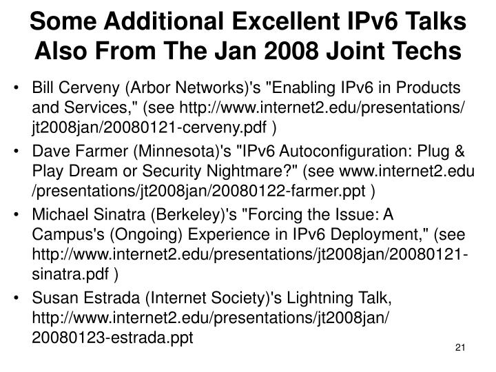 Some Additional Excellent IPv6 Talks Also From The Jan 2008 Joint Techs