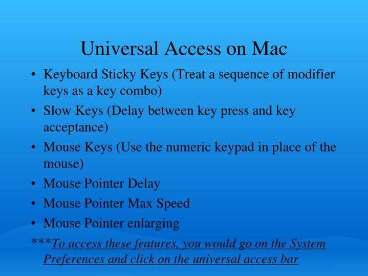Universal Access on Mac