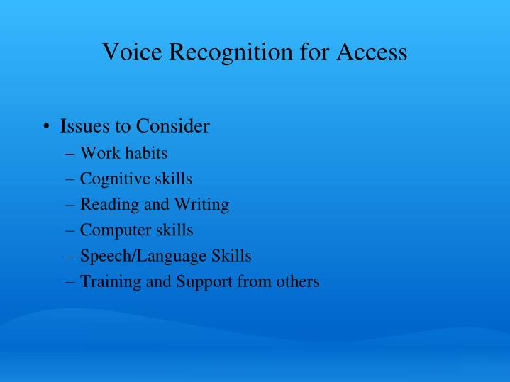 Voice Recognition for Access