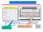 pythia 6 206 defaults