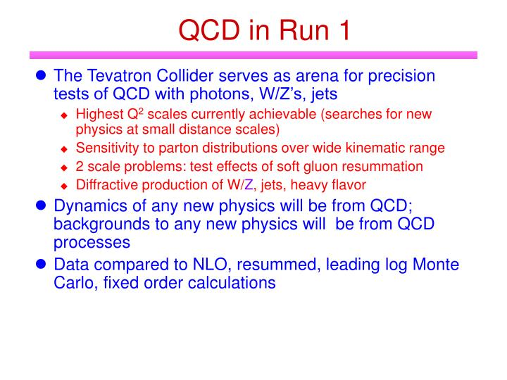 QCD in Run 1
