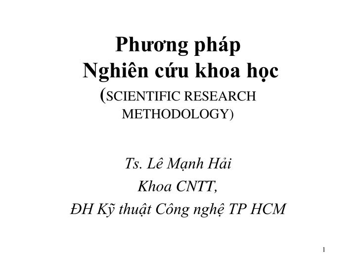 Ph ng ph p nghi n c u khoa h c scientific research methodology