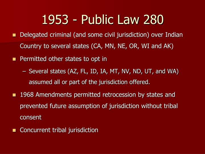 1953 - Public Law 280