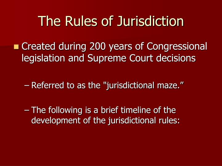 The Rules of Jurisdiction