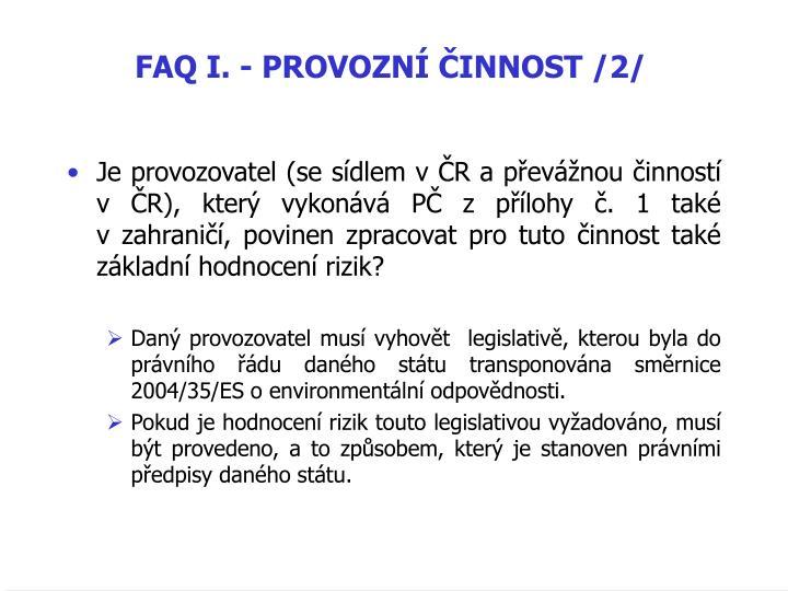 FAQ I. - PROVOZNÍ ČINNOST /2/
