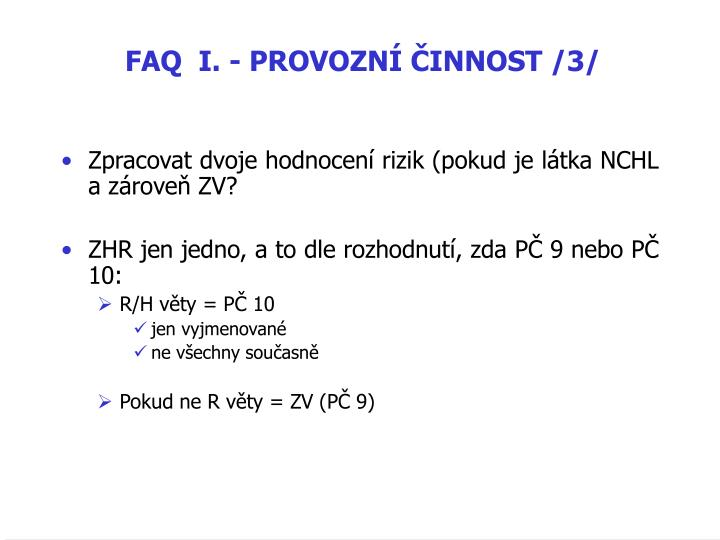 FAQ  I. - PROVOZNÍ ČINNOST /3/