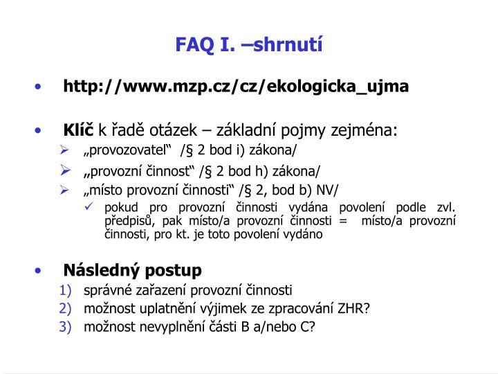 FAQ I. –shrnutí