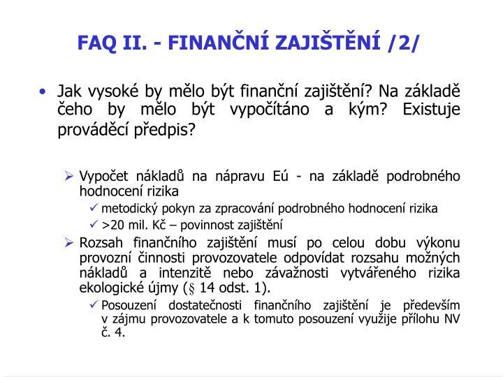 FAQ II. - FINANČNÍ ZAJIŠTĚNÍ /2/