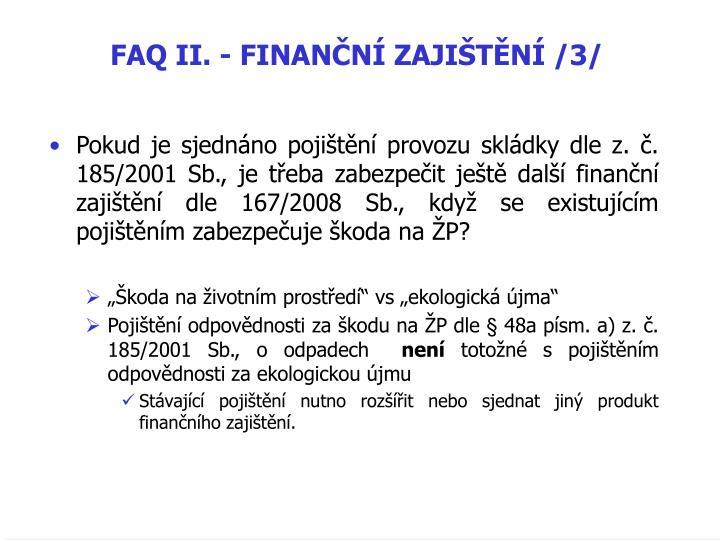 FAQ II. - FINANN ZAJITN /3/