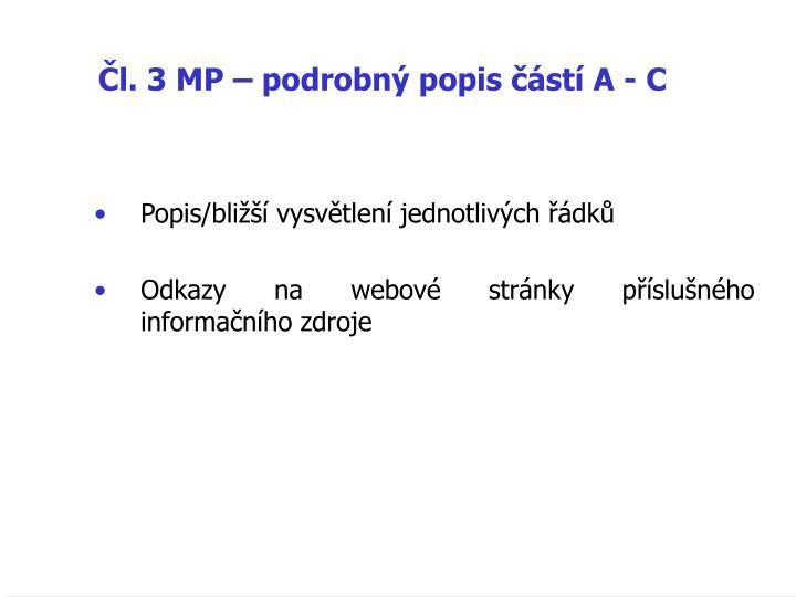 Čl. 3 MP – podrobný popis částí A - C