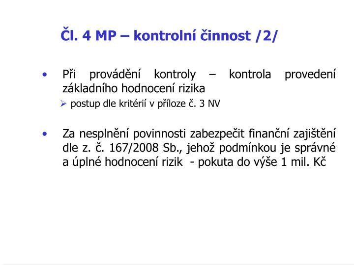 Čl. 4 MP – kontrolní činnost /2/