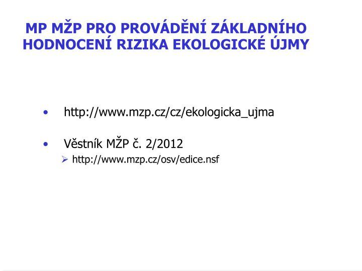 MP MP PRO PROVDN ZKLADNHO HODNOCEN RIZIKA EKOLOGICK JMY