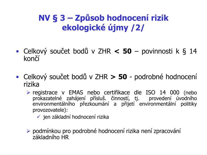 NV § 3 – Způsob hodnocení rizik ekologické újmy /2/