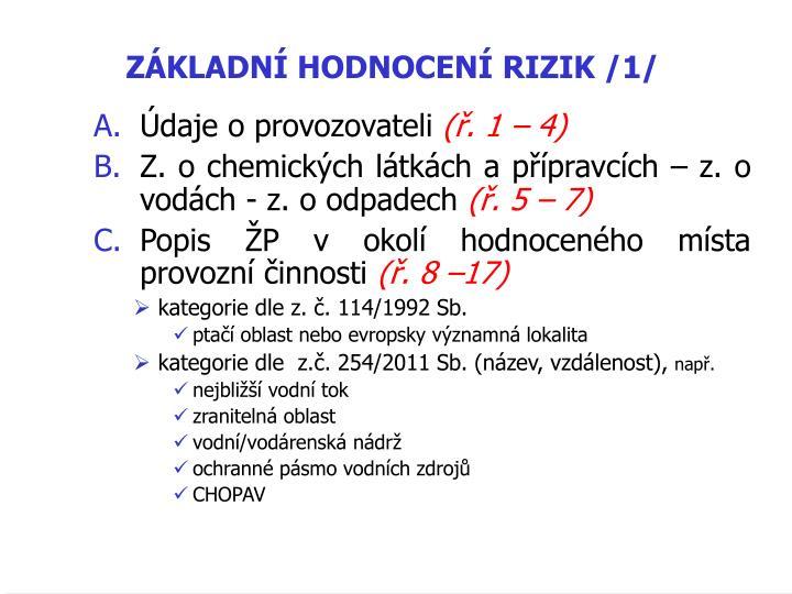 ZÁKLADNÍ HODNOCENÍ RIZIK /1/