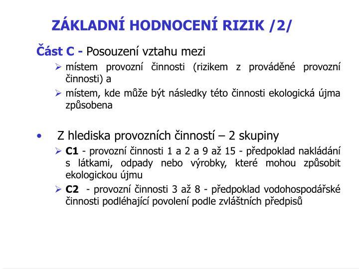 ZÁKLADNÍ HODNOCENÍ RIZIK /2/