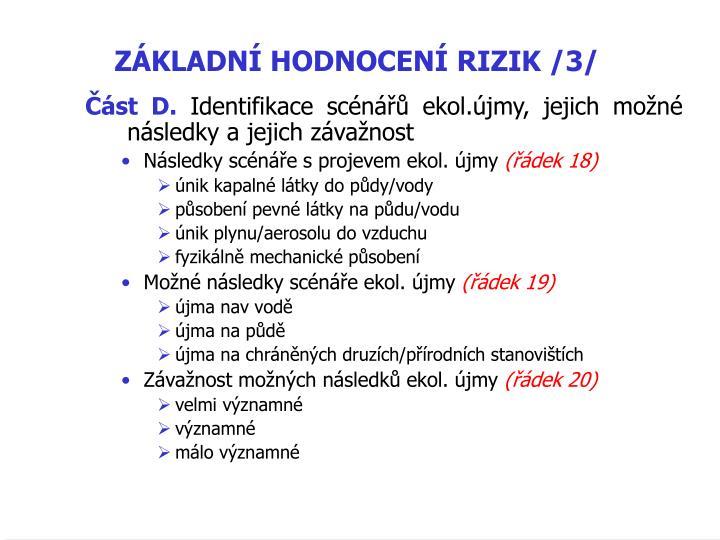 ZÁKLADNÍ HODNOCENÍ RIZIK /3/