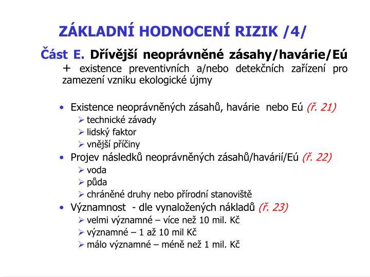 ZÁKLADNÍ HODNOCENÍ RIZIK /4/