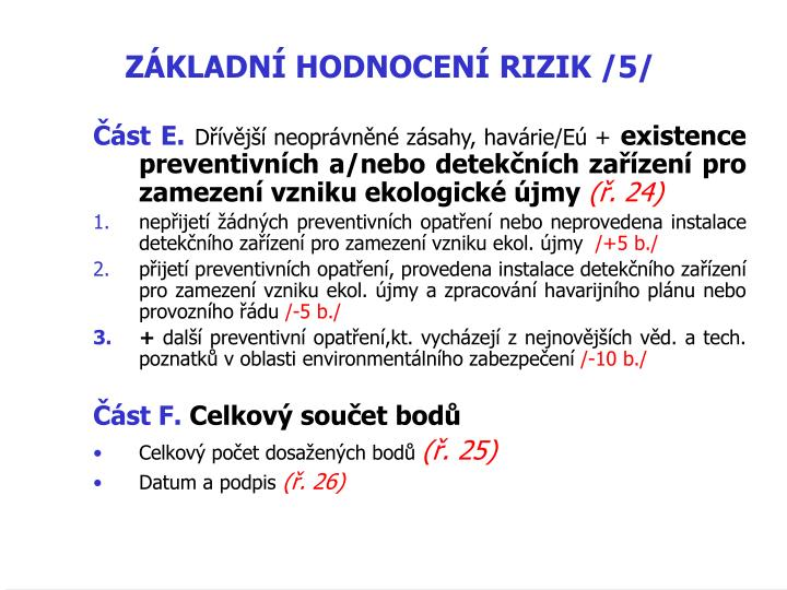 ZÁKLADNÍ HODNOCENÍ RIZIK /5/