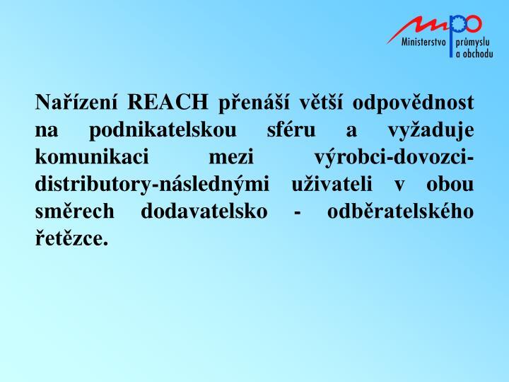 Nařízení REACH přenáší větší odpovědnost na podnikatelskou sféru a