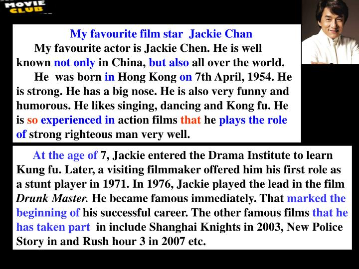 My favourite film star  Jackie Chan