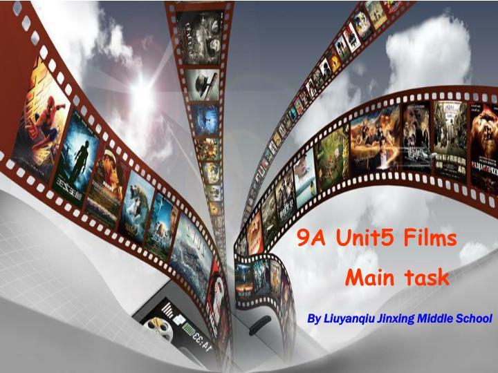 9A Unit5 Films