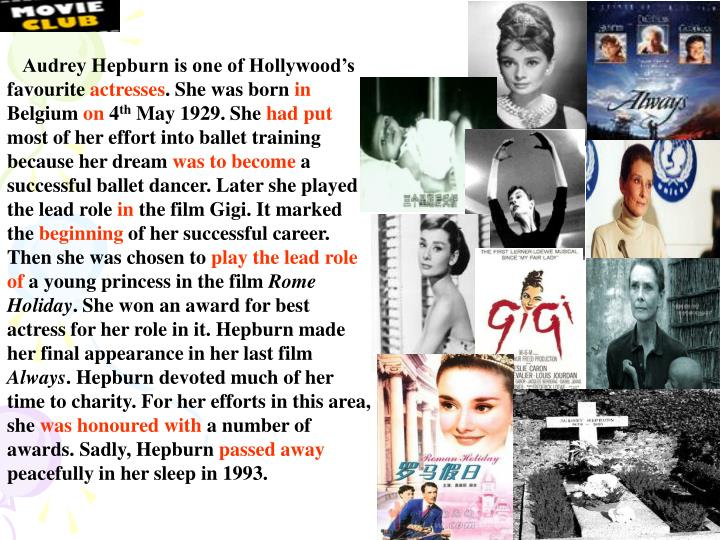 Audrey Hepburn is one of Hollywood's favourite